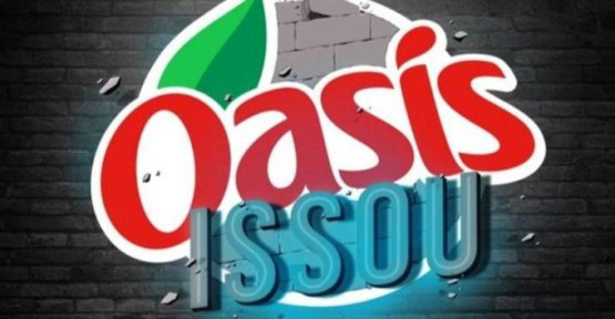 Oasis has launched a contest... and it is in the city of Issou which trinque (in spite of itself)